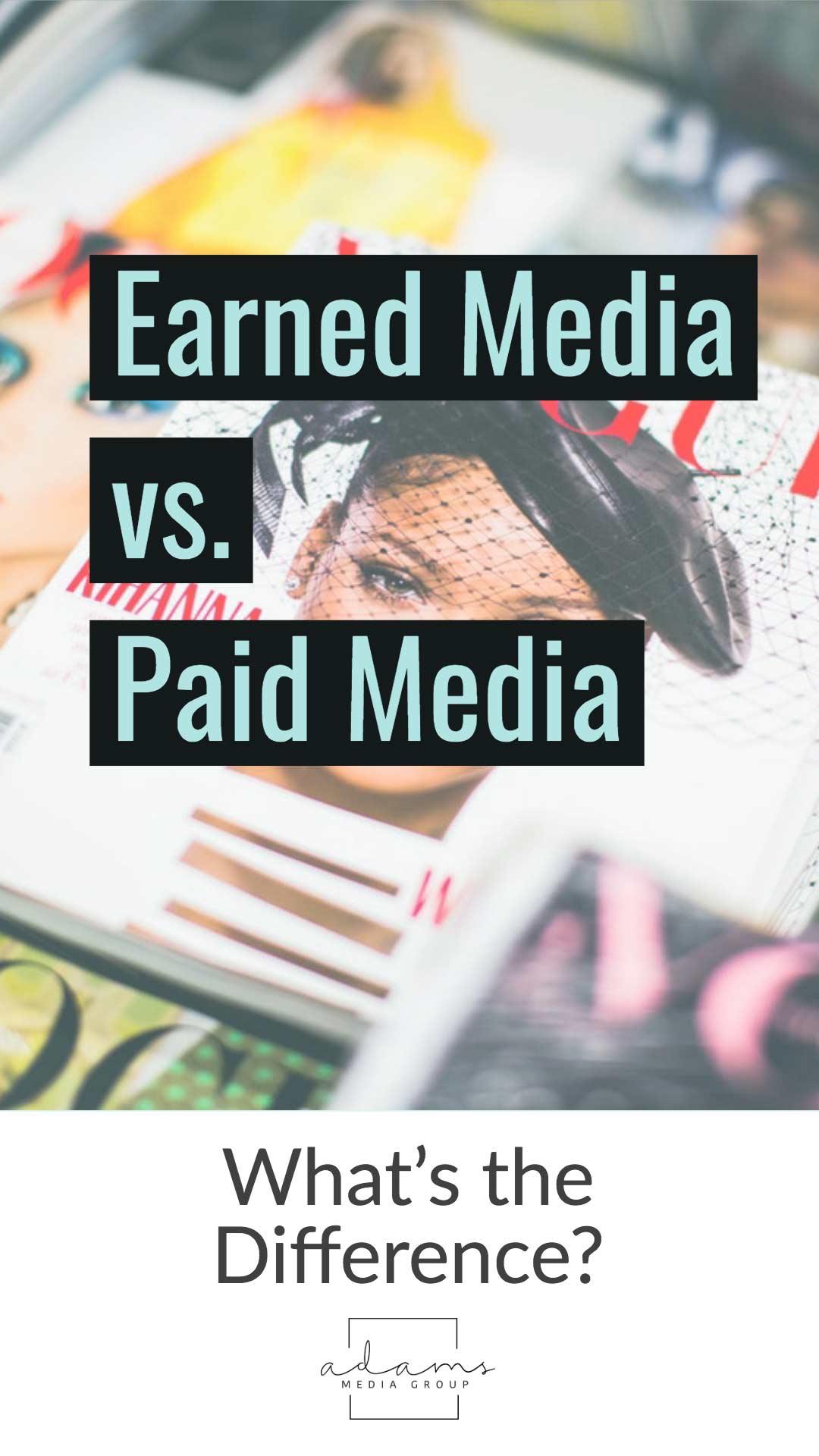 earned media vs paid media
