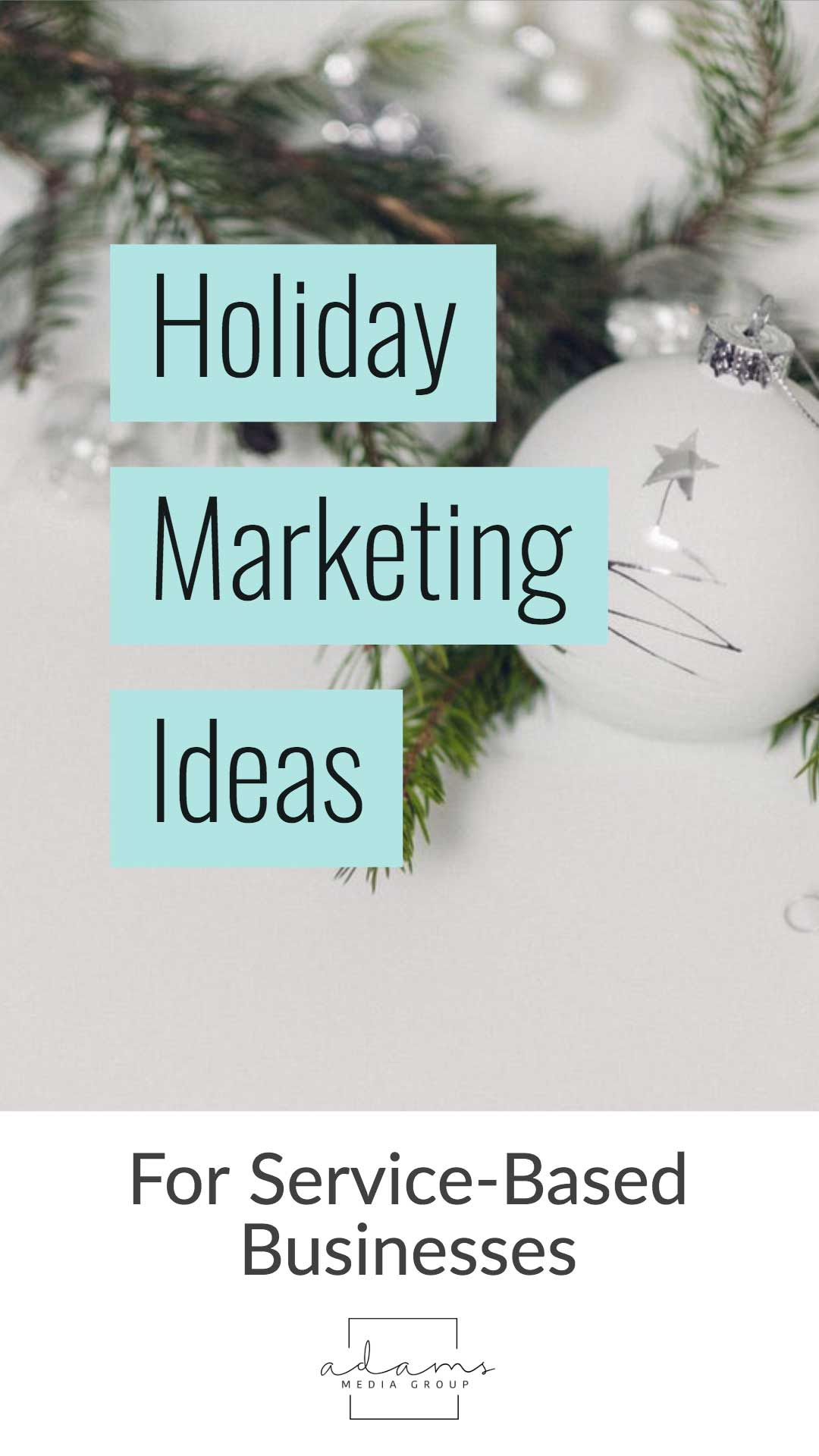 holiday marketing ideas for service businesses